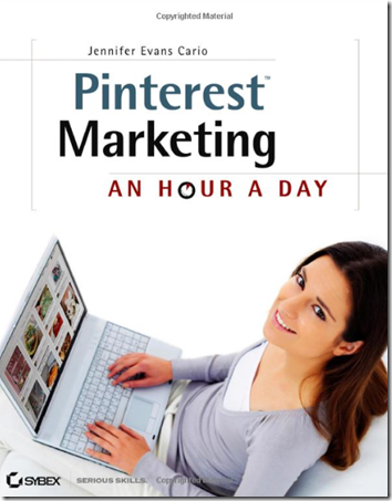 Pinterest Marketing An Hour a Day