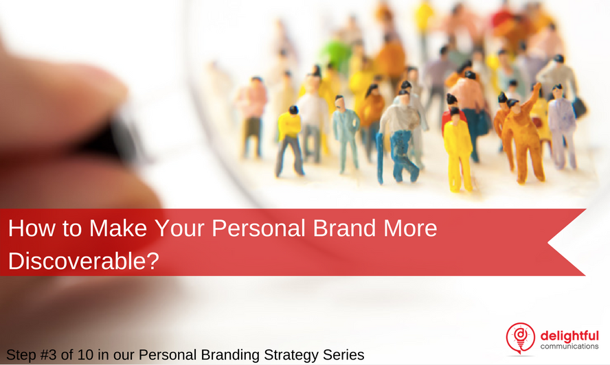 How discoverable is your personal brand?
