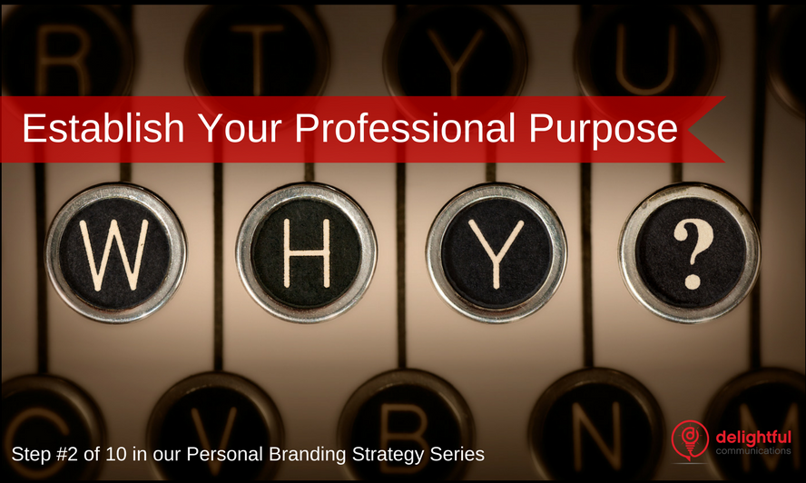 Establish your professional purpose