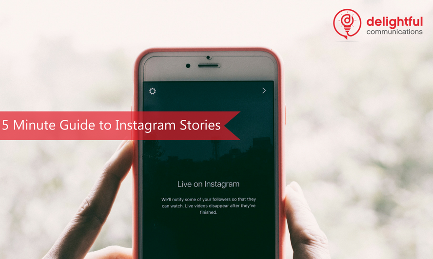 5 minute guide to instagram stories