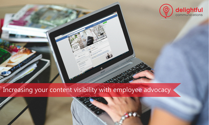Employee advocacy increases content visibility