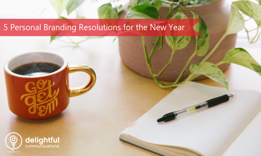 5 Personal Branding Resolutions for the New Year